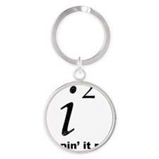 Keepin It Real Round Keychain