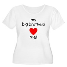 My big brothers love me T-Shirt