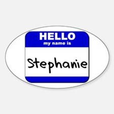 hello my name is stephanie Oval Decal