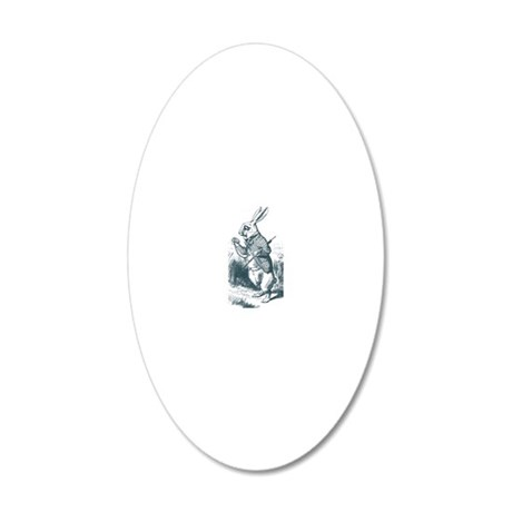 Im Late Rabbit 20x12 Oval Wall Decal