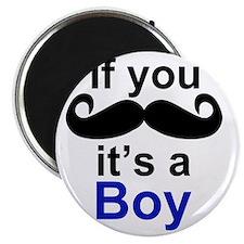 If you moustache its a boy Magnet