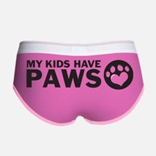 my kids have paws Women's Boy Brief