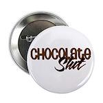 Chocolate Slut Button