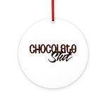 Chocolate Slut Ornament (Round)