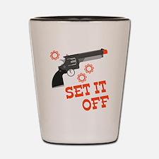 Set It Off Shot Glass
