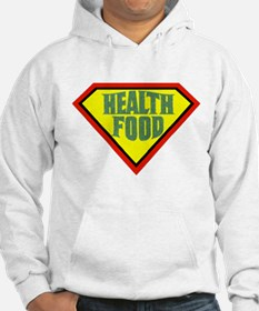 Super Health Food Hoodie