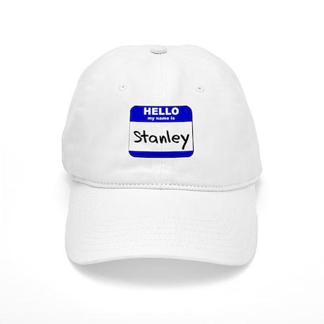 hello my name is stanley Cap