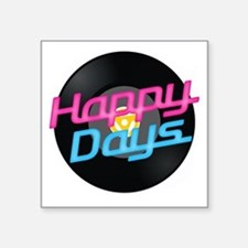 "Happy Days Square Sticker 3"" x 3"""