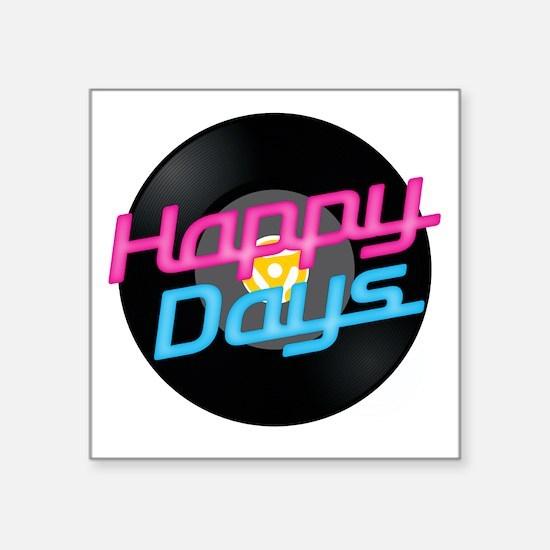 "Happy Days Square Sticker 3"" x 3"""