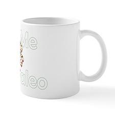 Kiss Me Im Paleo Mug