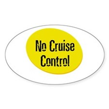 No Cruise Control Oval Decal