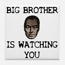 BIG BROTHER IS WATCHING YOU Tile Coaster