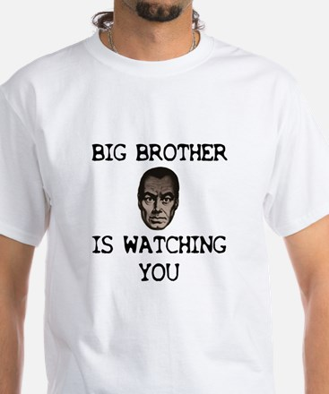 BIG BROTHER IS WATCHING YOU White T-Shirt