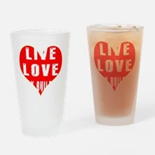 Live Love Body Building Designs Drinking Glass