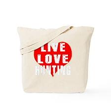 Live Love Hunting Designs Tote Bag