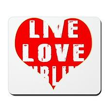 Live Love Curling Designs Mousepad