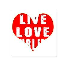 "Live Love Curling Designs Square Sticker 3"" x 3"""