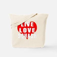 Live Love Squash Designs Tote Bag