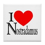 I Love Nostradamus Tile Coaster