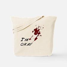 Im okay Tote Bag