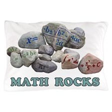 Math Rocks Pillow Case