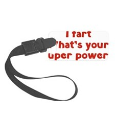 fartPowers1D Luggage Tag