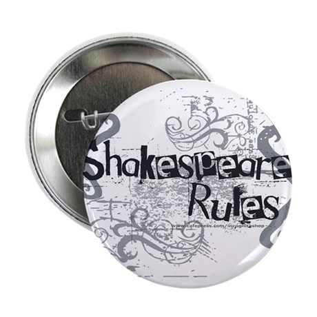 """Shakespeare Rules 2.25"""" Button (100 pack)"""