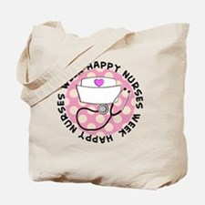 HAPPY NURSES WEEK 3 Tote Bag