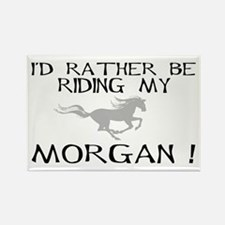 Rather Be...Morgan! Rectangle Magnet