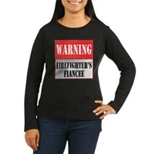 Firefighter Warning-Fiancee T-Shirt