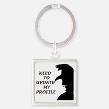 NEED TO UPDATE MY PROFILE Square Keychain