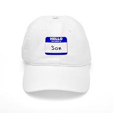 hello my name is son Baseball Cap