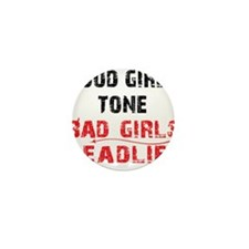 BAD GIRLS DEADLIFT - WHITE Mini Button