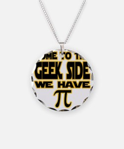 Come to the geek side we hav Necklace