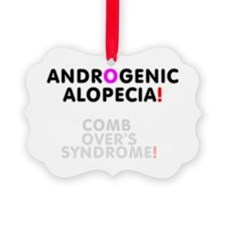 COMBOVERS SYNDROME - ANDROGENIC A Ornament