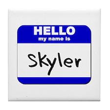 hello my name is skyler  Tile Coaster