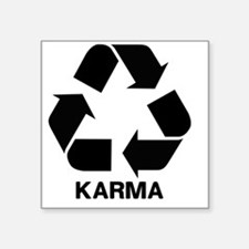 "Funny Karma Square Sticker 3"" x 3"""