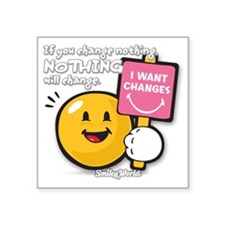 "Looking for a change Smiley Square Sticker 3"" x 3"""