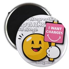 Looking for a change Smiley Magnet