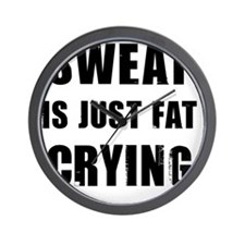 Funny Sweat is Fat Crying Shirt Wall Clock