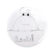 "Rocks! 3.5"" Button"