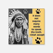 """Truth Quote Square Sticker 3"""" x 3"""""""