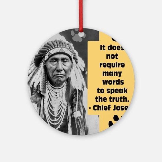 Truth Quote Round Ornament