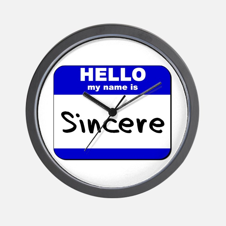 hello my name is sincere  Wall Clock