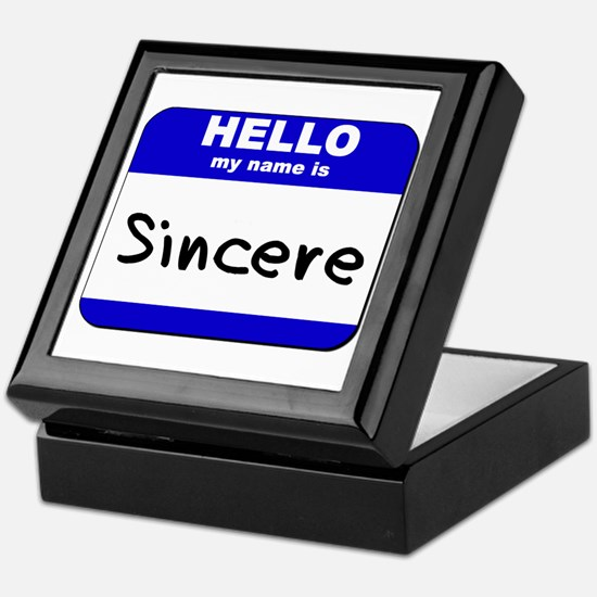 hello my name is sincere Keepsake Box