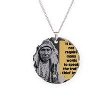Chief Joseph Quote Necklace Circle Charm
