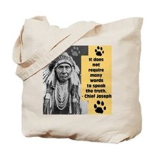 Chief Joseph Quote Tote Bag