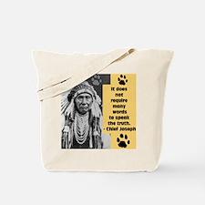 Chief Joseph Quote Tote Bag