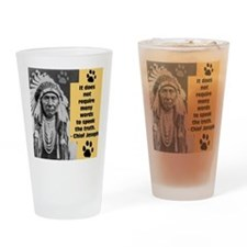 Chief Joseph Quote Drinking Glass