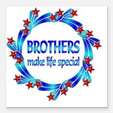 "Brothers are Special Square Car Magnet 3"" x 3"""